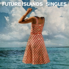 Singles mp3 Album by Future Islands