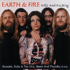 Wild And Exiting by Earth And Fire