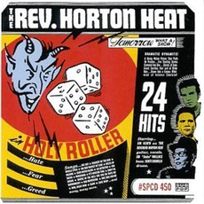 Holy Roller mp3 Artist Compilation by Reverend Horton Heat