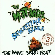 Sewertime Blues / Don't Touch The Bang Bang Fruit