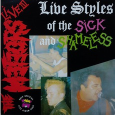 Live Styles Of The Sick And Shameless (Re-Issue)