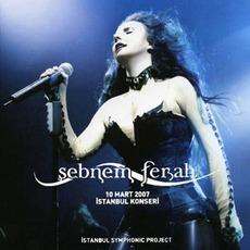 10 Mart 2007 İstanbul Konseri (Istanbul Symphonic Project)