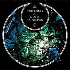 Farflung & Black Rainbows