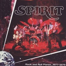 Rock And Roll Planet ... 1977-1979 mp3 Artist Compilation by Spirit