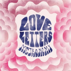 Love Letters mp3 Album by Metronomy