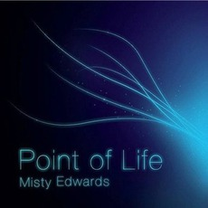 Point Of Life mp3 Album by Misty Edwards