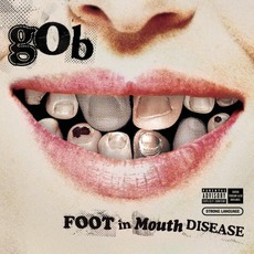 Foot In Mouth Disease (Japanese Edition) mp3 Album by Gob