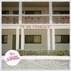 TV En Français mp3 Album by We Are Scientists