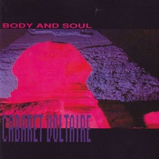 Body And Soul by Cabaret Voltaire