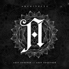 Lost Forever // Lost Together by Architects