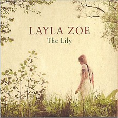 The Lily mp3 Album by Layla Zoe