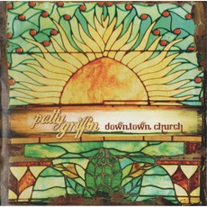 Downtown Church mp3 Album by Patty Griffin