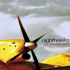As The Sun Sets mp3 Album by Nighthawks