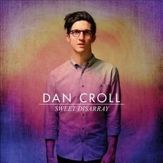 Sweet Disarray mp3 Album by Dan Croll