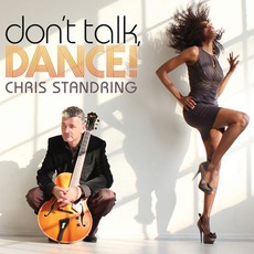 Don't Talk, Dance! mp3 Album by Chris Standring