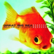 Sea Of No Cares mp3 Album by Great Big Sea
