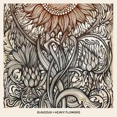 Heavy Flowers mp3 Album by Blaudzun