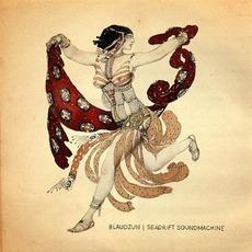 Seadrift Soundmachine mp3 Album by Blaudzun