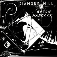 Diamond Hill mp3 Album by Butch Hancock