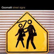 Street Signs by Ozomatli