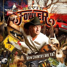 How Country Are Ya? mp3 Album by Kevin Fowler