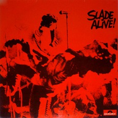 Slade Alive! mp3 Live by Slade
