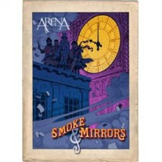 Smoke & Mirrors mp3 Live by Arena