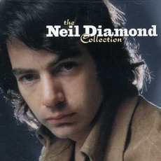 The Neil Diamond Collection mp3 Artist Compilation by Neil Diamond