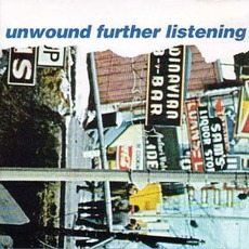 Further Listening by Unwound
