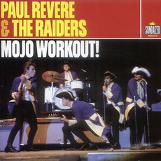 Mojo Workout! by Paul Revere And The Raiders