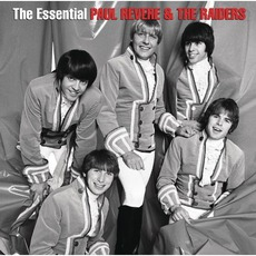 The Essential Paul Revere & The Raiders by Paul Revere And The Raiders
