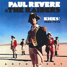 Kicks! 1963 - 1972 by Paul Revere And The Raiders