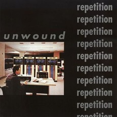 Repetition by Unwound