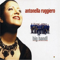 Big Band mp3 Album by Antonella Ruggiero