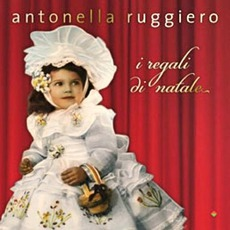 I Regali Di Natale mp3 Album by Antonella Ruggiero