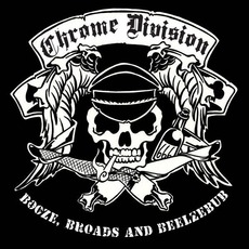 Booze, Broads And Beelzebub mp3 Album by Chrome Division