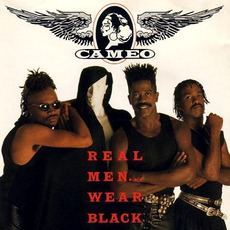 Real Men ... Wear Black by Cameo