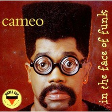 In The Face Of Funk by Cameo
