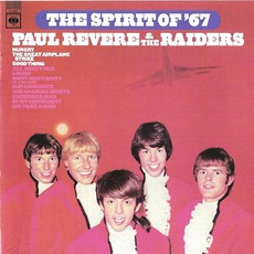 The Spirit Of '67 (Remastered) by Paul Revere And The Raiders