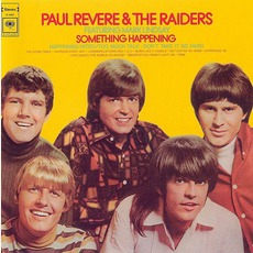 Something Happening (Remastered) by Paul Revere And The Raiders Feat. Mark Lindsay