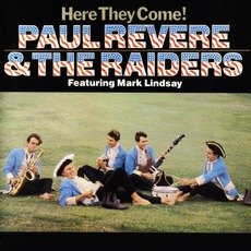 Here They Come by Paul Revere And The Raiders Feat. Mark Lindsay