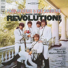 Revolution! (Remastered) by Paul Revere And The Raiders Feat. Mark Lindsay
