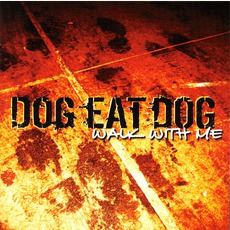 Walk With Me mp3 Album by Dog Eat Dog
