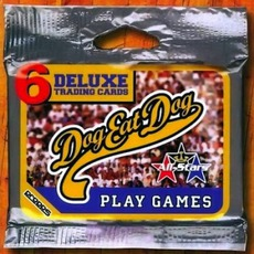 Play Games mp3 Album by Dog Eat Dog