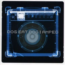 Amped mp3 Album by Dog Eat Dog
