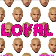 Loyal (East Coast Version) mp3 Single by Chris Brown