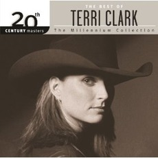 20th Century Masters: The Millennium Collection: The Best Of Terri Clark