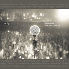 Almost Home: Live At The Fonda, LA mp3 Live by Moby