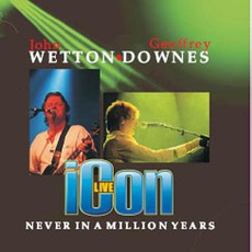 Icon Live – Never In A Million Years