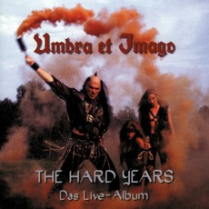 The Hard Years, Das Live-Album